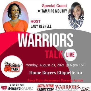 Warriors Talk Radio/ HOME BUYERS ETIQUETTE 101