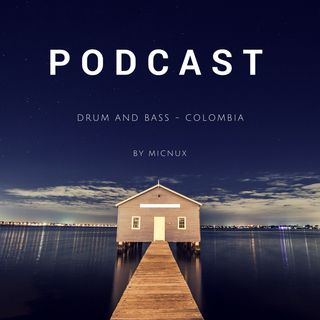Drum and bass Colombia podcast 2