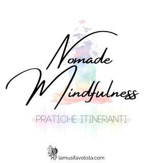Episodio 2 - Nomade Mindfulness - Piccola Pratica