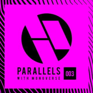 Parallels 003 with Monoverse