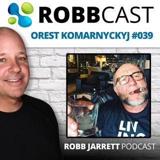 E:039 Orest Komarnyckyj | Men's Health, Anti-Aging and Regenerative Health
