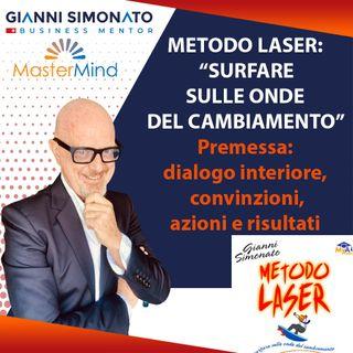 """#7 Metodo Laser: """"Surfare sulle onde del cambiamento"""" (Premessa 0/4 Capitoli)"""