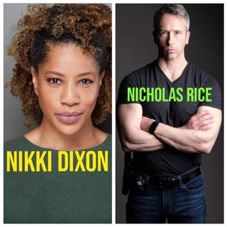 Nikki Dixon & Nicholas Rice - Actors / Producers
