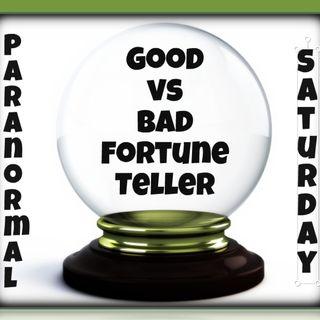 Good vs Bad fortune tellers