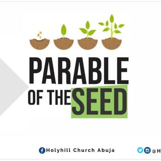 The Parable of The Seed Part One with Pastor Sunday Ogidigbo (Thanksgiving Sunday, Second Service)