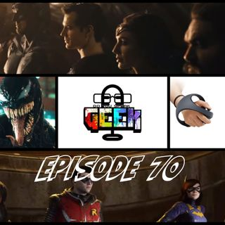 Episode 70 (Justice League: Snyder Cut, King Of The Hill, PSVR, Gotham Knights and more)
