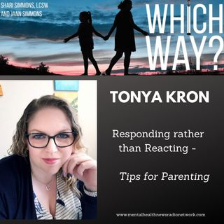 """""""Responding Rather than Reacting"""" - Tips for Parenting"""