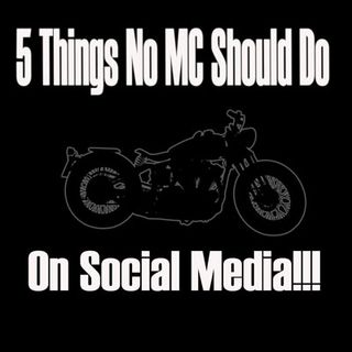 5 Things No MC Should Do on Social Media