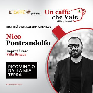 Nico Pontrandolfo: Ricomincio dalla mia terra