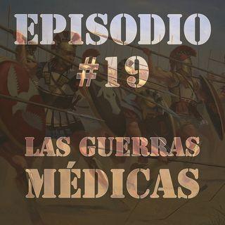Episodio #19 - Las Guerras Médicas