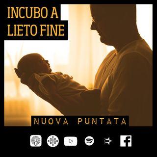 25-Incubo a lieto fine -Con Daniele Ciacci-