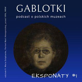9. EKSPONATY #1: Maria Dulębianka, Portret Marii Konopnickiej, przed 1896, MNW