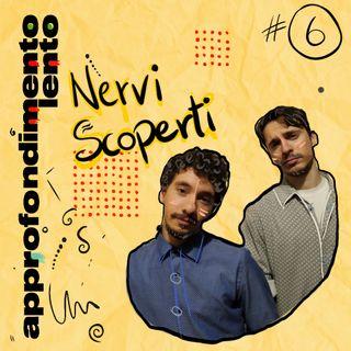 Nervi Scoperti