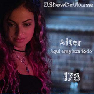 After. Aqui empezó todo | ElShowDeUkume 178