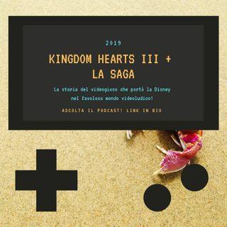 KINGDOM HEARTS III + la saga - 2019 - puntata 39