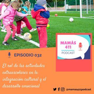 032 - El rol de las activdades extraescolares en la integración cultural y el desarrollo emocional