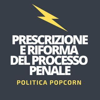 Prescrizione e riforma del processo penale