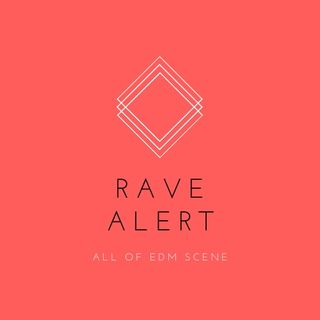 RAVE ALERT EP #1