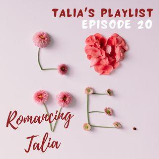 Episode 20: Romancing Talia