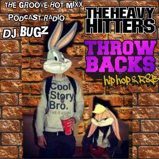 THE GROOVE HOT MIXX PODCAST RADIO DJ BUGZ THROWBACK