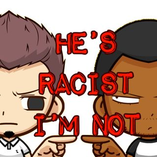 Ep. 12 - #racismnotdead or Don't Pee On Kids.