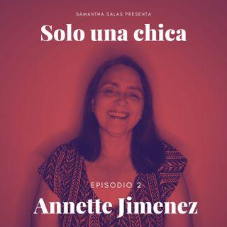 Episodio 2- Annette Jimenez : Sabiduria Matriarcal