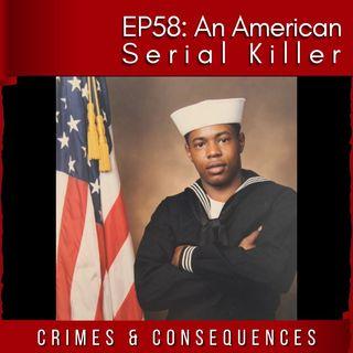 EP58: An American Serial Killer