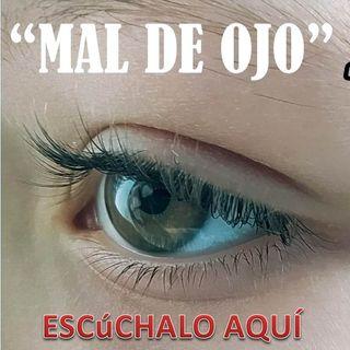 """1 """"MAL DE OJO"""" Que es y como curarse"""""""
