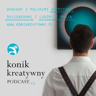 Odcinek 11 / O tworzeniu polskiej kolekcji sztuki aktualnej i współczesnej; Wiącek Collection.