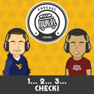 1...2...3...check! - Tourlife Podcast #0