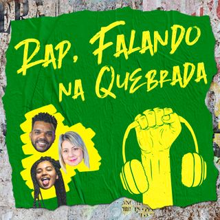 Rap, Falando na Quebrada #4