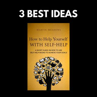 How to Help Yourself With Self-Help by Martin Meadows | 3 Best Ideas | Book Summary