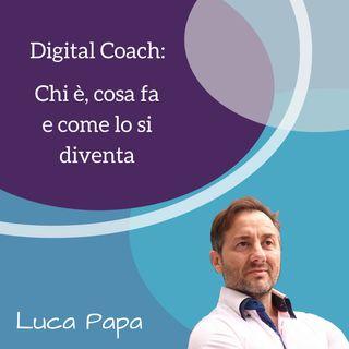 Digital Coach: chi è, cosa fa e come lo si diventa