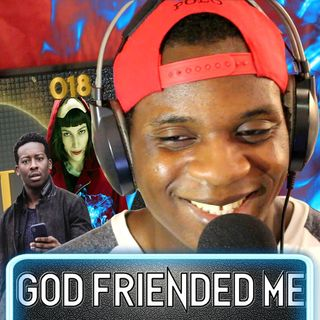 OMJ Podcast 018 | GOD FRIENDED ME