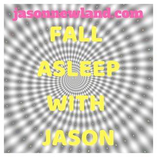 Fall asleep with Jason - Jason Newland