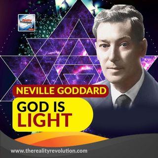 Neville Goddard God Is Light