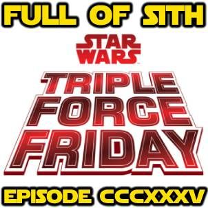 Episode CCCXXXV: Triple Force Friday, NYCC, and Resistance