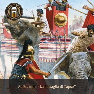 Ad Ferrum - La battaglia di Tapso