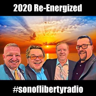 #sonoflibertyradio - Re-Energized
