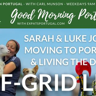 Off-grid Sarah & Luke on the Good Morning Portugal! Show