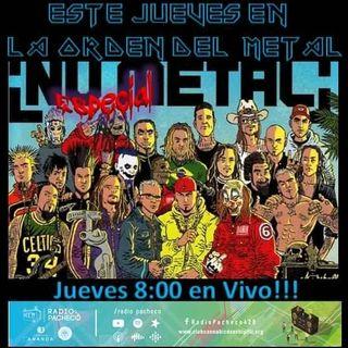 """NuMetal"" La Orden del METAL!! Prog 34"