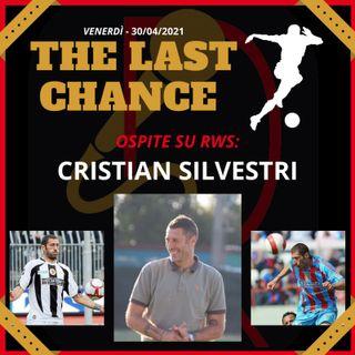 "#8 ""THE LAST CHANCE"" - ospite CRISTIAN SILVESTRI"