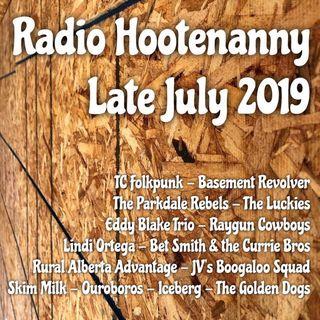 RADIO HOOTENANNY END OF JULY 2019