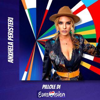 Pillole di Eurovision: Ep. 30 Anxhela Peristeri