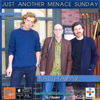 Just Another Menace Sunday #804 w/ Balthazar