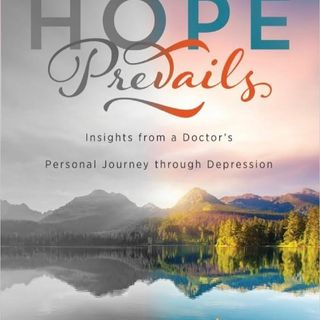 TUESDAY'S TALK 5: Episode 60: Hope Prevails with Dr. Michelle Bengtson Part 2 Depression