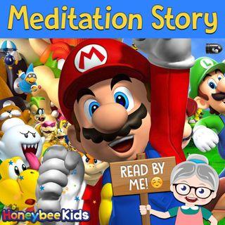 Mario: Meditation Story