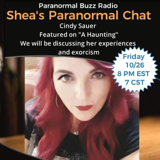 E4 Cindy Sauer / Shea's Paranormal Chat