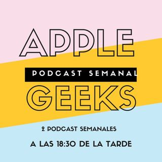 Introducción a Apple Geeks Podcast