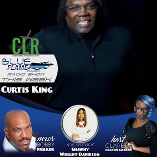 Blue Flame Radio_ Curtis King